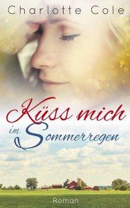Charlotte Cole - Küss mich im Sommerregen